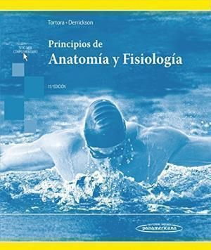 PRINCIPIOS DE ANATOMIA Y FISIOLOGIA 15º ED.