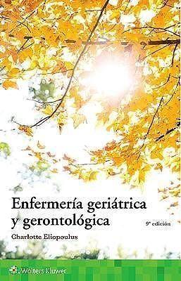 ENFERMERIA GERIATRICA Y GERONTOLOGICA 9º ED.