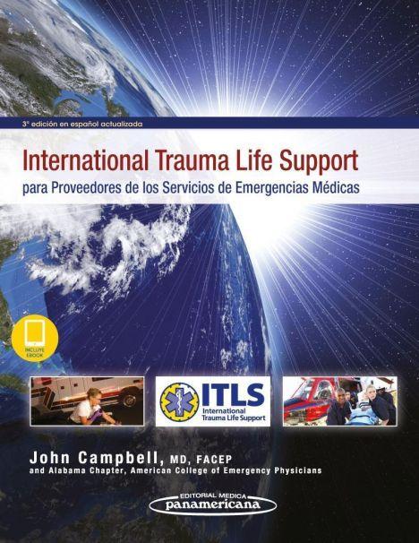 ITLS PARA PROVEEDORES DE LOS SERVICIOS EMERGENCIAS MEDICAS + EBOOK 3º ED.