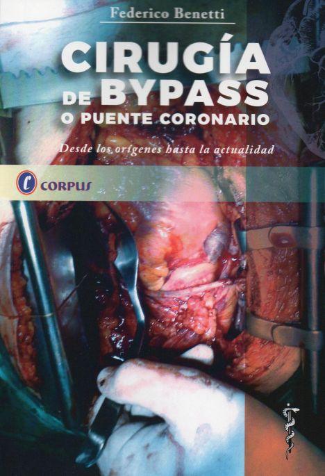 CIRUGIA DE BYPASS O PUENTE CORONARIO