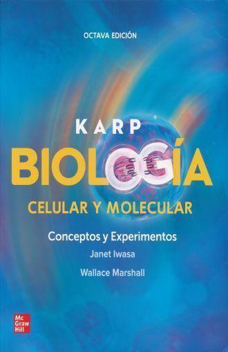 BIOLOGIA CELULAR Y MOLECULAR 8º ED.