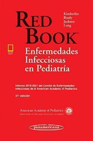 RED BOOK - ENFERMEDADES INFECCIOSAS EN PEDIATRIA + EBOOK 2018-2021