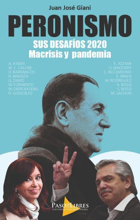 PERONISMO SUS DESAFIOS 2020 MACRISIS Y PANDEMIA