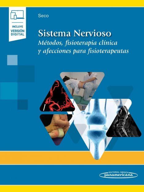 SISTEMA NERVIOSO + EBOOK MÉTODOS, FISIOTERAPIA CLÍNICA Y AFECCIONES PARA FISIOTERAPEUTAS