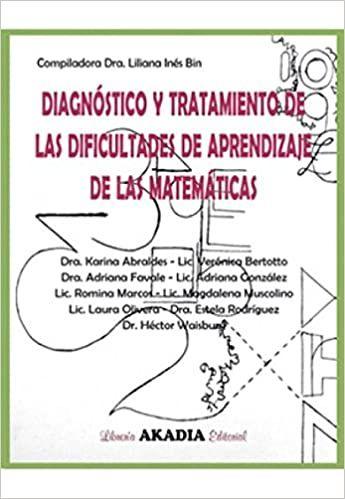 DIAGNOSTICO Y TRATAMIENTO DE LAS DIFICULTADES DE APRENDIZAJE DE LAS MATEMATICAS