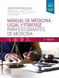 MANUAL DE MEDICINA LEGAL Y FORENSE PARA ESTUDIANTES DE MEDICINA 2° ED.
