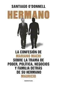 HERMANO LA CONFESION DE MARIANO MACRI