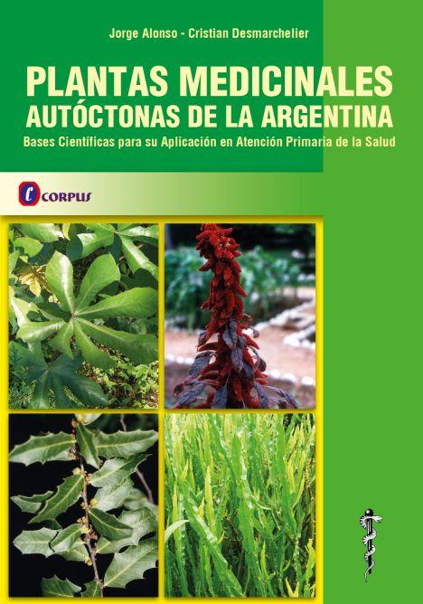 PLANTAS MEDICINALES AUTOCTONAS DE LA ARGENTINA