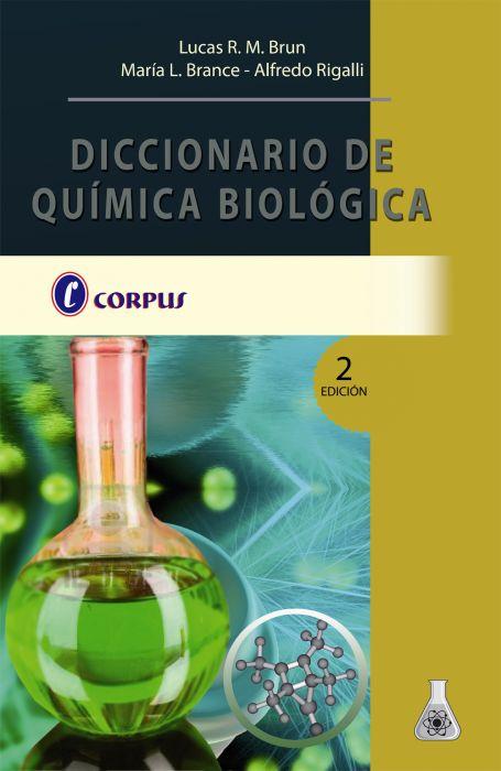 DICCIONARIO DE QUIMICA BIOLOGICA 2º ED.