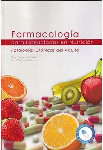 Farmacología Licenciados Nutrición 1era Ed