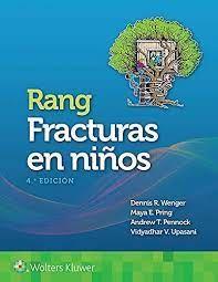 Rang. Fracturas en niños Ed.4