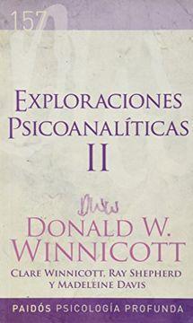 EXPLORACIONES PSICOANALITICAS II