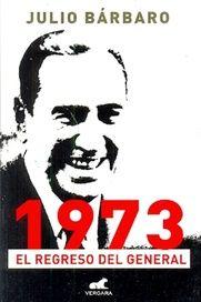 1973 EL REGRESO DEL GENERAL