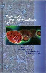 PSIQUIATRIA Y OTRAS ESPECIALIDADES MEDICAS