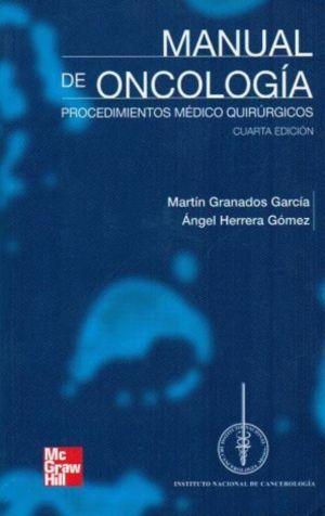 EBOOK Manual de Oncología. Procedimientos médico quirúrgicos 4º ed