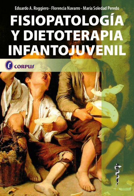 Fisiopatología y Dietoterapia Infantojuvenil