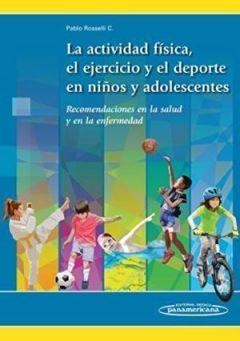 LA ACTIVIDAD FISICA EN NIÑOS Y ADOLESCENTES