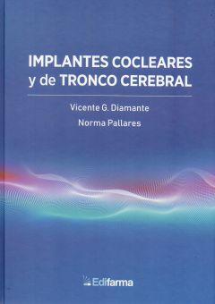 IMPLANTES COCLARES Y DE TRONCO CEREBRAL