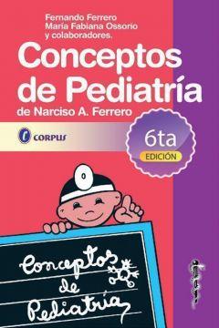 CONCEPTOS DE PEDIATRIA 6º ED. 2019