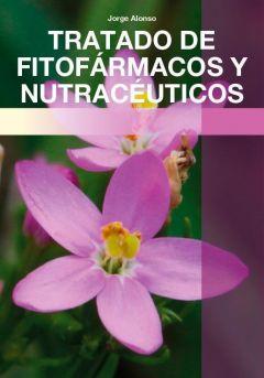 TRATADO DE FITOFARMACOS Y NUTRACEUTICOS 2 ED