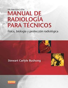 MANUAL DE RADIOLOGIA PARA TECNICOS 10º ED.