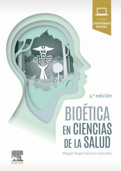 Bioética en Ciencias de la Salud 2º ed
