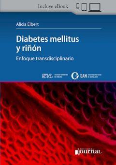 Diabetes Mellitus y Riñón Enfoque Transdisciplinario