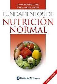 FUNDAMENTOS DE NUTRICION NORMAL 2º ED.