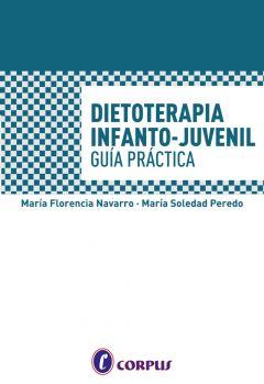 Dietoterapia Infanto Juvenil Guía Práctica