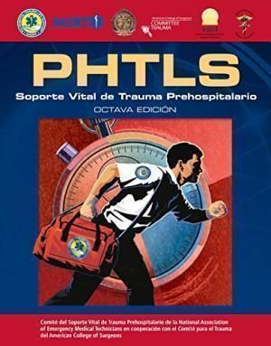 PHTLS 8º ED. SOPORTE VITAL DE TRAUMA PREHOSPITALARIO