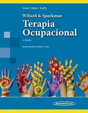 WILLARD & SPACKMAN TERAPIA OCUPACIONAL 12º ED.