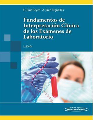 FUNDAMENTOS DE INTERPRETACION CLINICA DE EXAMENES DE LABORATORIO 3º ED.