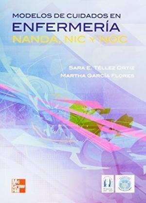 MODELOS DE CUIDADOS DE ENFERMERIA 19º ED.