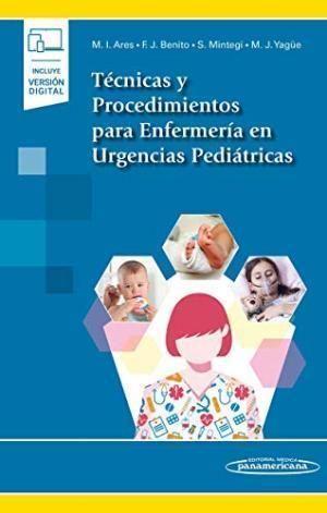TECNICAS Y PROCEDIMIENTOS PARA ENFERMERIA EN URGENCIAS PEDIATRICAS + E BOOK