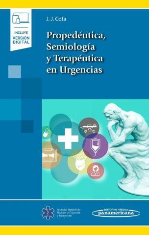 PROPEDEUTICA  SEMIOLOGIA Y TERAPEUTICA EN URGENCIAS