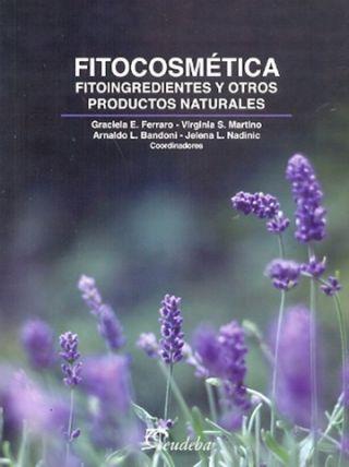 FITOCOSMETICA. FITONUTRIENTES Y OTROS PRODUC. NATURALES
