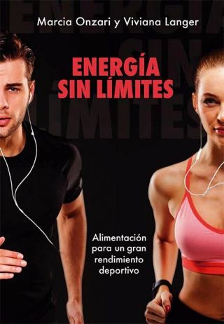 Energía Sin Límites - Alimentación para un gran rendimiento deportivo